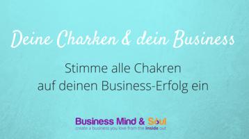 Stimme alle Chakren auf deinen Business-Erfolg ein